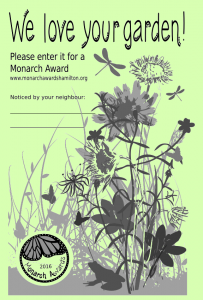 """Volunteers are out in your neighbourhood, scouting for """"candidates"""". If you find one of these in your mailbox, please enter for a Monarch Award!"""